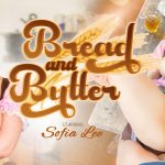 VR Porn video with Bread and Butter Sofia Lee