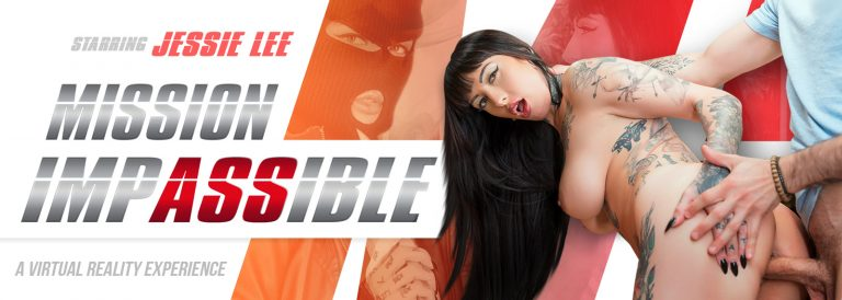 VR Porn video with Mission: ImpASSible Jessie Lee