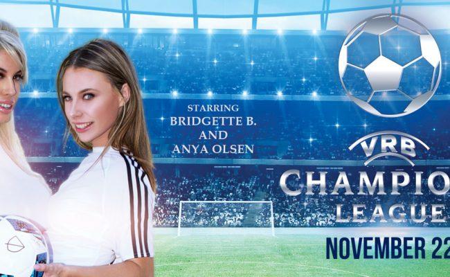 VR Porn video with VRB Champions League Anya Olsen, Bridgette B