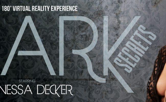 VR Porn video with Dark Secrets Vanessa Decker