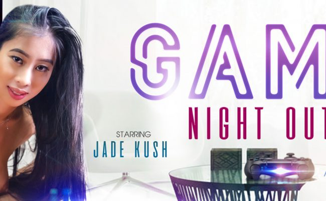 VR Porn video with Game Night Out Jade Kush